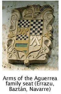 The coat of arms of the Aguerrea ancestral home (Errazu, Bazt�n valley, Navarre). Arms of Aguerre (one chevron and three water-lily leafs) allied with other lineages. Click here for more information