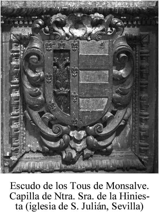 Armas de los Tous de Monsalve (Sevilla). En la izquierda del blasón, las fajas de un linaje apellidado Tous; y en la derecha, el águila bicéfala, la corona y los lises de otro lllamado Monsalve